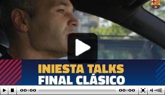 Video: achter de schermen bij laatste El Clásico van Iniesta